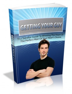 Getting your guy the surefire guide to winning the heart of the getting your guy the surefire guide to winning the heart of the perfect man of your hearts desire plr ebook product price 2495 fandeluxe Image collections